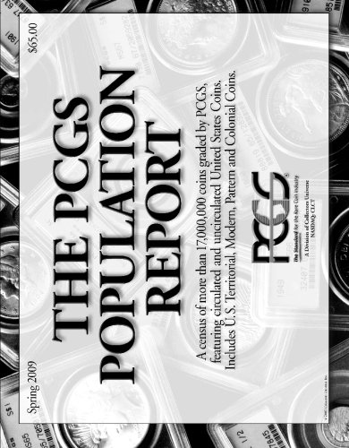 9781439244081: The PCGS Population Report: Spring 2009