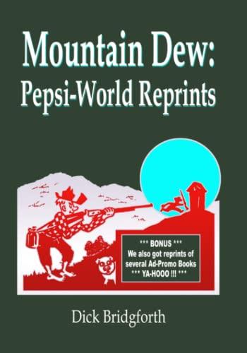 Mountain Dew: Pepsi-World Reprints: Bridgforth, Dick