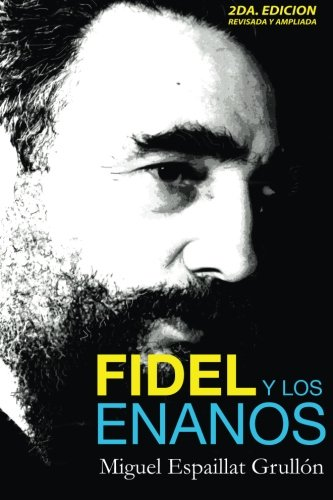9781439244203: Fidel Y Los Enanos (Spanish Edition)