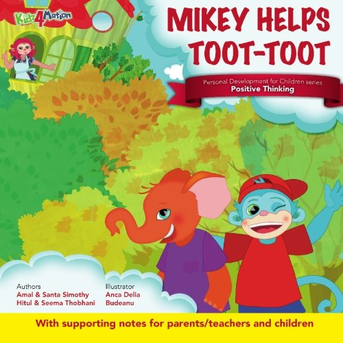 Mikey Helps Toot-Toot: Personal Development for Children: Amal Simothy, Seema