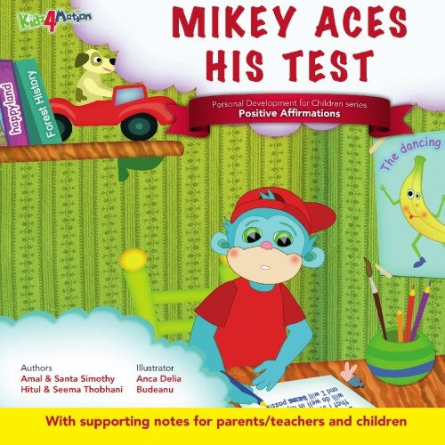 Mikey Aces His Test: Personal Development for: Amal Simothy, Anca