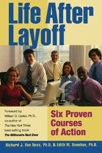 9781439245101: Life After Layoff: Six Proven Courses of Action