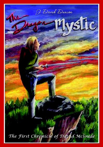 9781439246092: The Dragon Mystic: The First Chronicle of David Mccloude