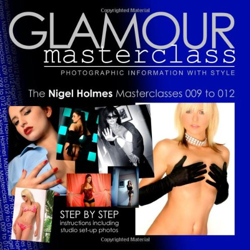 9781439247235: Glamour Masterclasses: Photographic Information with Style - Masterclasses 009 to 012