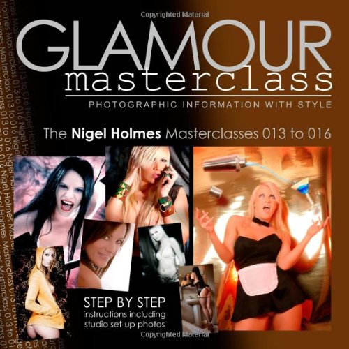 9781439247242: Glamour Photography Masterclasses 013 to 016: Step by step instructions including studio set-up photos