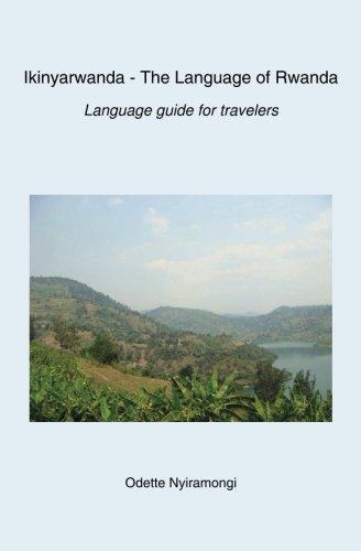 Ikinyarwanda - The Language of Rwanda: Language: Odette Nyiramongi