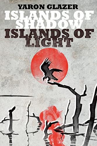 9781439249437: Islands of Shadow, Islands of Light
