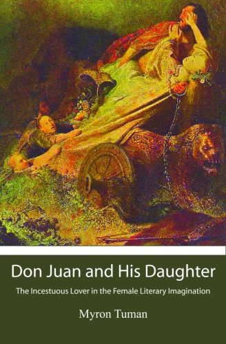 9781439250877: Don Juan and His Daughter: The Incestuous Lover in the Female Literary Imagination