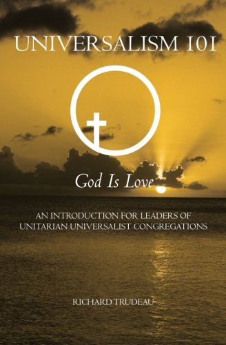 9781439251430: Universalism 101: An Introduction for Leaders of Unitarian Universalist Congregations