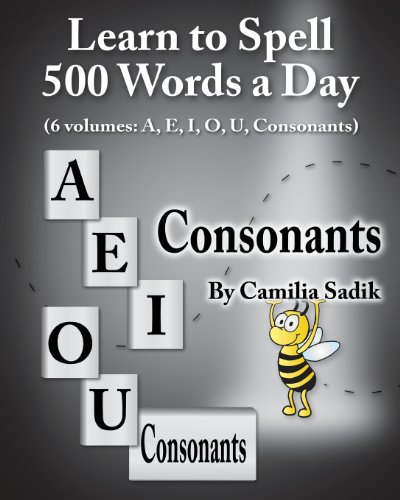 9781439251508: Learn to Spell 500 Words a Day: The Consonants: 6
