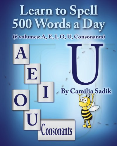 9781439251539: Learn to Spell 500 Words a Day: The Vowel U (Volume 5)