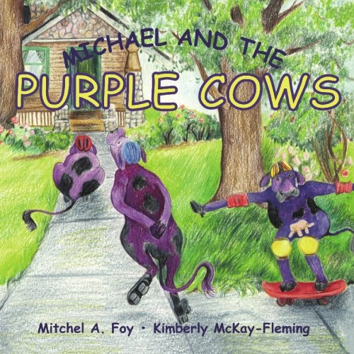 9781439251836: Michael and the Purple Cows