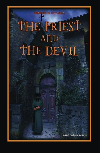 The Priest and The Devil: Charles M. Cavarra