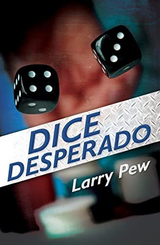9781439253137: Dice Desperado