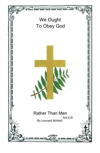 9781439253694: We Ought to Obey God Rather Than Men