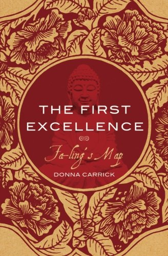 The First Excellence: Fa-ling's Map: Donna Carrick