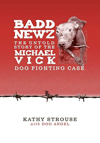 Badd Newz: The Untold Story of the: Kathy Strouse