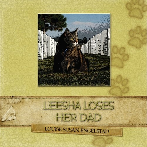 Leesha Loses Her Dad: Louise Susan Engelstad,