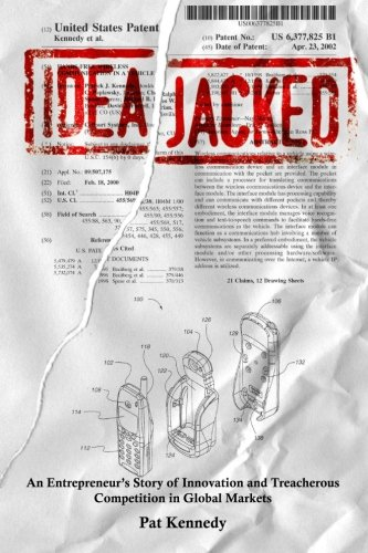 9781439256282: IdeaJacked: An Entrepreneur's Story of Innovation and Treacherous Competition in Global Markets