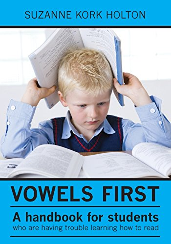 9781439256312: Vowels First: A handbook for students who are having trouble learning how to read