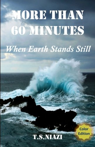 9781439257913: More Than 60 Minutes: When Earth Stands Still