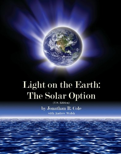 9781439258552: Light on the Earth: The Solar Option