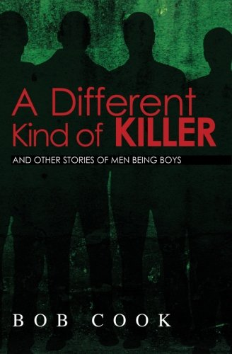 9781439259061: A Different Kind of Killer: And Other Stories Of Men Being Boys