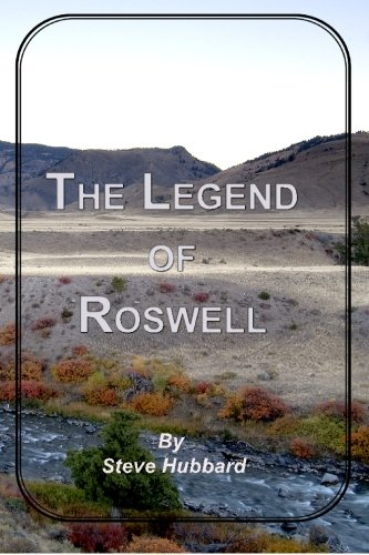 The Legend of Roswell: Hubbard, Steve