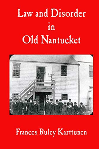 9781439260319: Law and Disorder in Old Nantucket