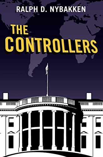 The Controllers (Paperback) - Ralph D Nybakken