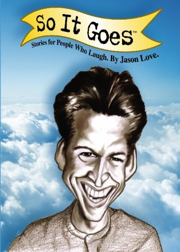 9781439260999: So it Goes: Stories for People Who Laugh