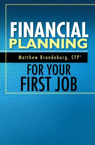 9781439262191: Financial Planning For Your First Job