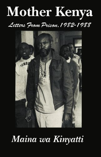 9781439263068: Mother Kenya: Letters from Prison, 1982-1988