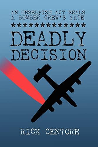 Deadly Decision - Centore, Rick
