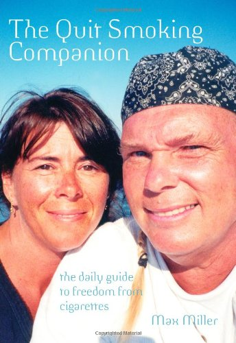 9781439263730: The Quit Smoking Companion: the daily guide to freedom from cigarettes