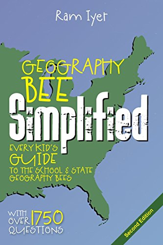 9781439263747: Geography Bee Simplified: Every Kid's Guide to the School and State Geography Bees