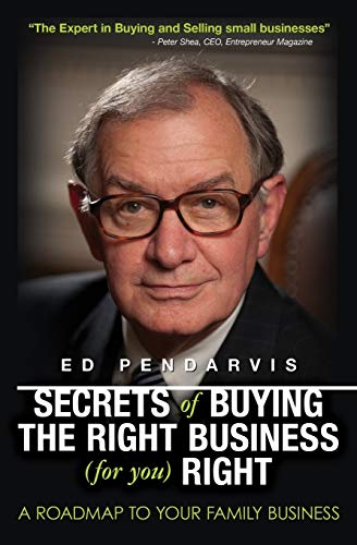 9781439264355: Secrets of Buying the Right Business (for you) Right: [Book and 12 videos for your information and education]