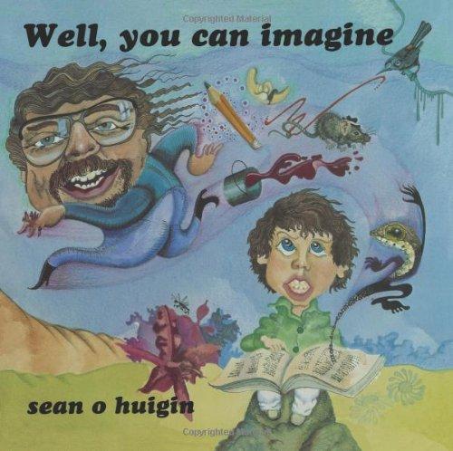 Well, you can imagine: Huigin, Sean O