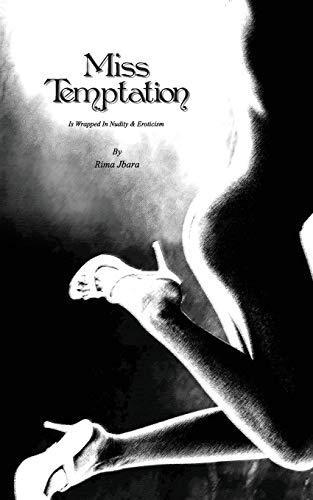 9781439264836: Miss Temptation: Is Wrapped In Nudity & Eroticism