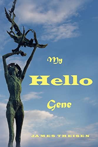 My Hello Gene: Mr. James Donald Theisen Sr.