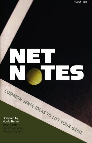 9781439265574: Net Notes: Common Sense Ideas to Lift Your Game