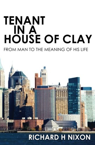 Tenant In A House of Clay: Richard Nixon