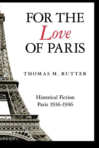 For the Love of Paris: Thomas M. Rutter