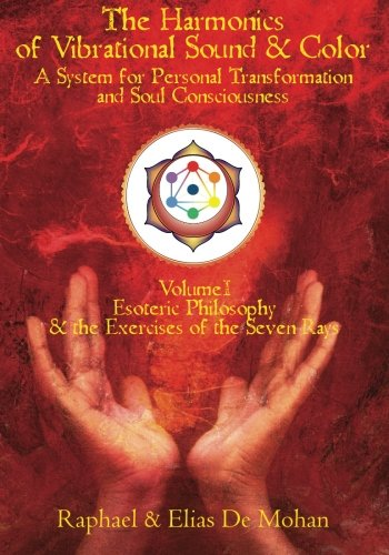 9781439268049: The Harmonics of Vibrational Sound & Color: A System for Personal Transformation and Soul Consciousness