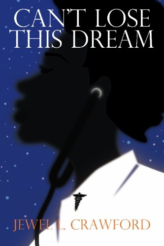 Can't Lose This Dream: Crawford, Jewel L.