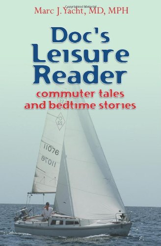 9781439270530: Doc's Leisure Reader: Commuter Tales and Bedtime Stories