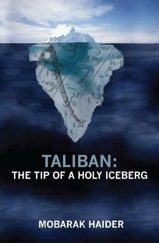 9781439270578: Taliban: the Tip of a Holy Iceberg