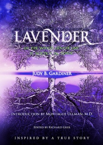 9781439271049: Lavender - An Entwined Adventure In Science & Spirit