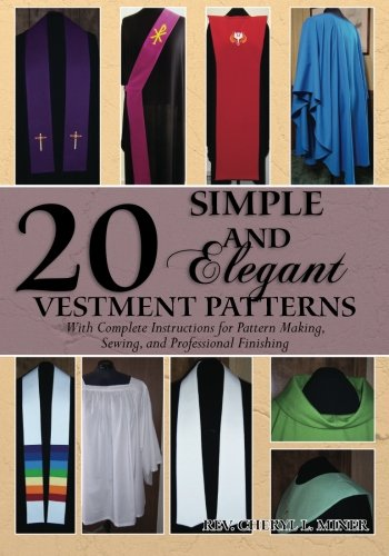 9781439271810: 20 Simple and Elegant Vestment Patterns: With Complete Instructions for Pattern Making, Sewing, and Professional Finishing