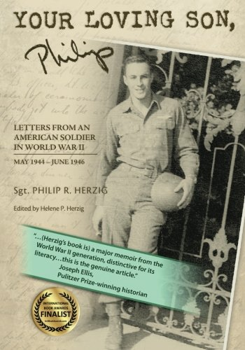9781439272329: YOUR LOVING SON, Philip: Letters From an American Soldier in World War II May 1944-June 1946